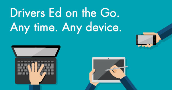 Drivers ed on the go - in app or online, on any device!