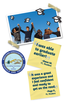 I was able to graduate earlier! -Dave M. 17, Student - It was a great experience and I feel confident and ready to get on the road. -Page P. 15, Student